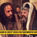 """El actor de """"La Pasión de Cristo� reveló sus Padecimientos durante la Película"""
