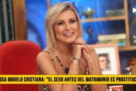 "Famosa Modelo Cristiana: ""El Sexo antes del Matrimonio es Prostitución�"