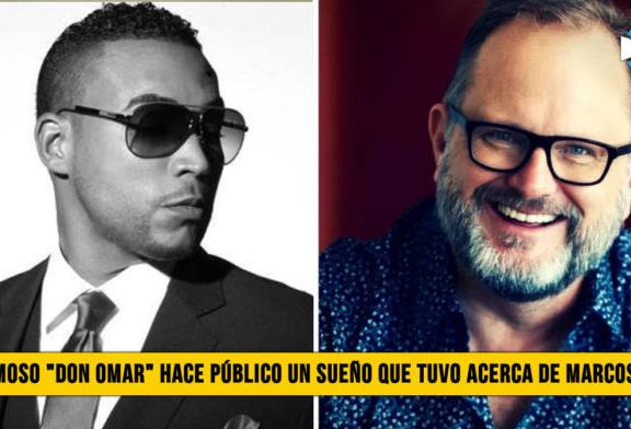 """El Famoso """"Don Omar� hace Público un Sueño que tuvo acerca de Marcos Witt"""